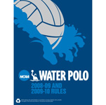 2008-2010 NCAA Men's and Women's Water Polo Rules (Two Year Publication)