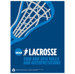2009 & 2010 NCAA Men's Lacrosse Rules (Two Year Publication)