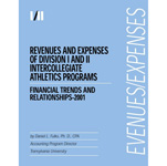 Revenues & Expenses of Div-I/II Intercollegiate Athletics Programs - Financial Trends & Relationships 2001