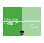 Student-Athlete Ethnicity - 2007-08 NCAA Student-Athlete Ethnicity Report