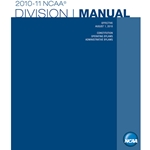 2010-2011 NCAA Division I Manual (Due Late Summer/Early Fall 2010)