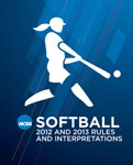 2012-2013 Women's Softball Rules (2 Year Publication) November 2011