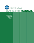 2012-2013 Division III Manual (Due Late Summer/Early Fall 2012)