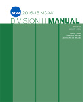 2015-2016 NCAA Division III Manual - AUGUST VERSION