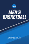 2018-19 NCAA Men's Basketball Rules and Interpretations