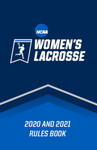 2020 and 2021 NCAA Women's Lacrosse Rules