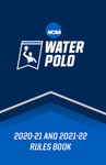 2020-21 and 2021-22 Water Polo Rules & Interpretations