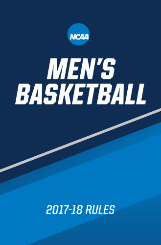 NCAA Men's Basketball Rule Book 2017-18