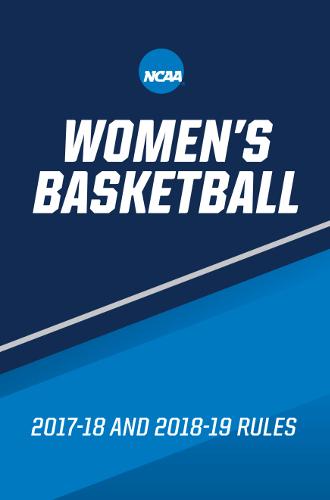 NCAA Women's Basketball Rule Book 2017-18