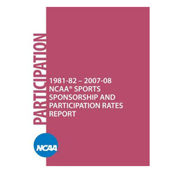 1981-82 - 2007-08 NCAA Sports Sponsorship and Participation Rates
