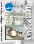 2002 NCAA Men's & Women's Track & Field & Cross Country Rules