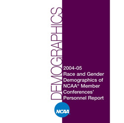 2004-05 Race and Gender Demographics of NCAA Member Conferences' Personnel Report