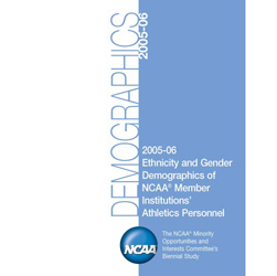 2005-06 Ethnicity and Gender Demographics of NCAA Member Institutions' Athletics Personnel