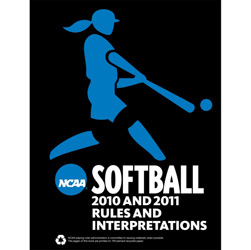 2010-2011 Women's Softball Rules (2 Year Publication) Online NOW