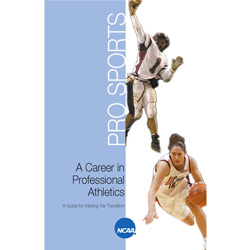 A Career in Professional Athletics - A Guide for Making the Transition
