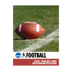 2007 Football Rules and Interpretations