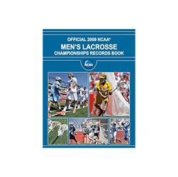 Official 2009 NCAA Men's Lacrosse Championships Records Book