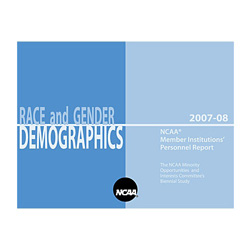 Race and Gender Demographics - 2007-08 NCAA Member Institutions' Personnel Report