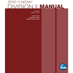 2010-2011 NCAA Division II Manual (Due Late Summer/Early Fall 2010)