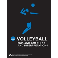 2010-2011 Volleyball Rules (2 Year Publication) Due July 2010