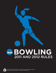 2010-2012 Women's Bowling Rules (2 Year Publication) Due Sept 2010
