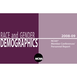 Race and Gender Demographics - 2008-09 NCAA Member Conferences' Personnel Report