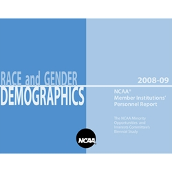 Race and Gender Demographics - 2008-09 NCAA Member Institutions' Personnel Report