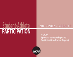 1981-82 - 2009-10 NCAA Sports Sponsorship and Participation Rates Report