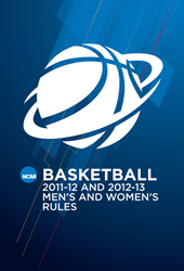 2011-2013 Men's & Women's Basketball Rule Book