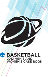 2012 Men's and Women's Basketball Case Book (September 2011)