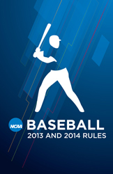 2013 and 2014 Baseball Rule Book (Due December 2012)