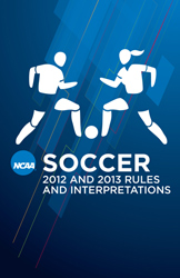 2012and 2013 Soccer Rules and Interpretations (Due August 2012)