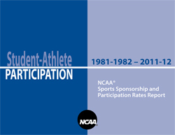2011-12 NCAA Sports Sponsorship and Participation Rates Report