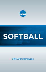 2016 and 2017 NCAA Women's Softball Rules