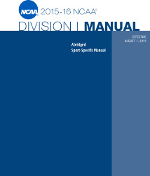 2015-2016 NCAA Division I Abridged Manuals
