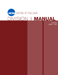 2016-2017 NCAA Division II Manual - AUGUST VERSION