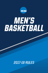 2017-18 NCAA Men's Basketball Rules and Interpretations