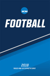 2018 NCAA Football Rules and Interpretations