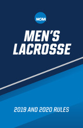 Men's Lacrosse 2019 and 2020 Rules and Interpretations
