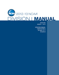 2012-2012 NCAA Division I Manual (Due Later Summer/Early Fall 2012)