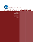2012-2013 Division II Manual (Due Late Summer/Early Fall 2012)