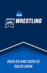 2019-20 and 2020-21 NCAA Wrestling Rules
