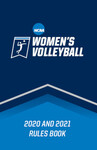 2020 and 2021 Women's Volleyball Rules Book