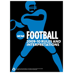 2009-10 NCAA Football Rules and Interpretations (2 Year Publication)