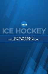 2014-15 and 2015-16 Ice Hockey Rules and Interpretations