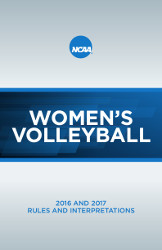 2016 and 2017 Women's Volleyball Rules & Interpretations