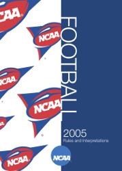 2005 NCAA Football Rules and Interpretations