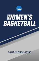 2018-19 NCAA Women's Basketball Case Book