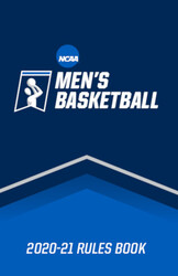 2020-21 NCAA Men's Basketball Rules and Interpretations